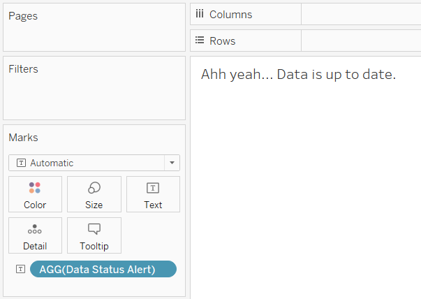 Data Status Alert on Tableau Text Marks Card